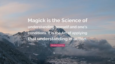 255224-aleister-crowley-quote-magick-is-the-science-of-understanding.jpg